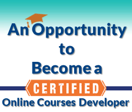 Become a Certified Online Courses Developer & Create online courses in your profession