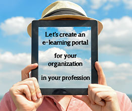 CREATE YOUR OWN E-LEARNING PORTAL IN YOUR PROFESSION