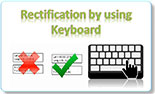 Rectification by Using Keyboard